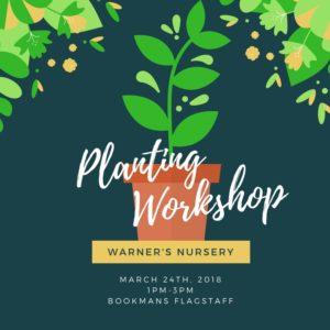 Sci Tech Festival-Planting Workshop @ Bookman's | Flagstaff | Arizona | United States