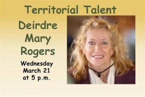 Territorial Talent: Deirdre Mary RogersTerritorial Talent: Deirdre Mary Rogers @ Prescott Public Library | Prescott | Arizona | United States