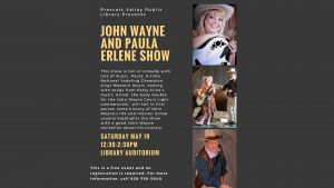 JOHN WAYNE and PAULA ERLENE SHOW @ Prescott Valley Library Auditorium | Prescott Valley | Arizona | United States