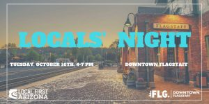 October Locals Night @ Downtown Flagstaff