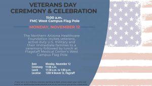Veterans Day Ceremony & Celebration @ Flagstaff Medical Center