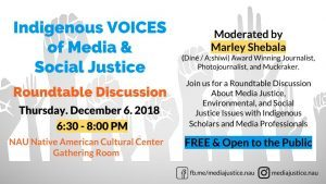 Roundtable Discussion: Indigenous VOICES of Media & Social Justice @ NAU Native American Cultural Center Gathering Room