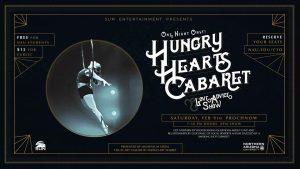 Hungry Hearts Cabaret @ Prochnow Auditorium