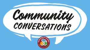 Community Conversation -How has the pandemic impacted our people, planet and prosperity?