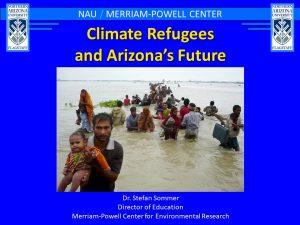 Northern Arizona Climate Change Coalition-Climate Refugees and Arizona's Future