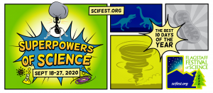 The 31stannual Flagstaff Festival of Science