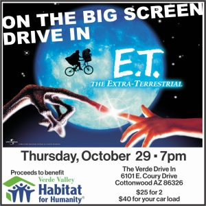 Drive-In Movie -E. T. Fundraiser for Verde Habitat For Humanity @ The Verde Drive-In