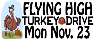 FLYING HIGH TURKEY DRIVE-RADIO STATION APPEARANCE @ Fry's Food Stores (see below)