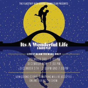 Flagstaff High Drama Club  It's A Wonderful Life:  A Live Radio Play