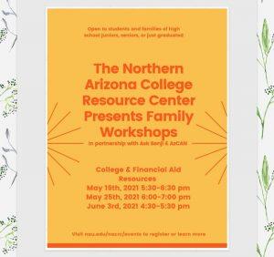 Northern Arizona College Resource Center-Family Workshops
