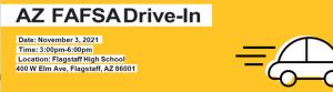 FLAGSTAFF FAFSA DRIVE IN @ Flagstaff High School